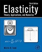 Elasticity: Theory, Applications, and…
