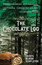 The Chocolate Log by Cheryl Kumar Templeton