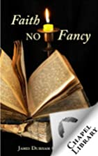 Faith No Fancy by James Durham
