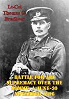 Battle For Air Supremacy Over The Somme: 1…