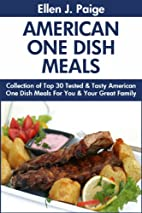 Top 30 Super Tasty American One Dish Meals…