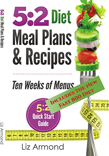 52-diet-meal-plans-recipes-ten-weeks-of-menus-21-meal-plans-plus-52-quick-start-guide-52-fast-diet