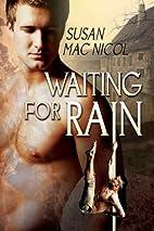 Waiting for Rain by Susan Mac Nicol