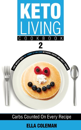 keto-living-cookbook-2-lose-weight-with-101-yummy-low-carb-ketogenic-savory-and-sweet-snacks