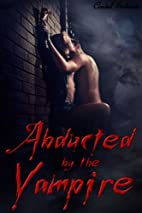 Abducted by the Vampire by Cindel Sabante