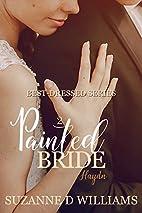 Painted Bride (Best-Dressed Series) by…