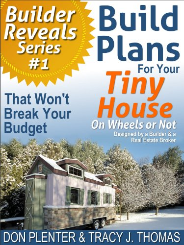 build-plans-for-your-tiny-house-that-wont-break-your-budget-builder-reveals-series-book-1