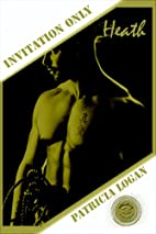 Heath (Invitation Only #3) by Patricia Logan