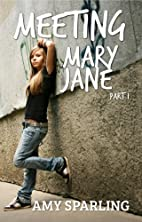 Meeting Mary Jane by Amy Sparling