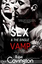 Sex and the Single Vamp (Entangled Covet) by…