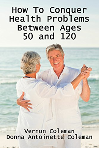 how-to-conquer-health-problems-between-ages-50-and-120