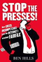 Stop the Presses: How Greed, Incompetence…