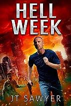 Hell Week by JT Sawyer