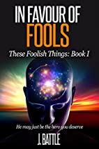 In Favour of Fools: A Free Science Fiction…