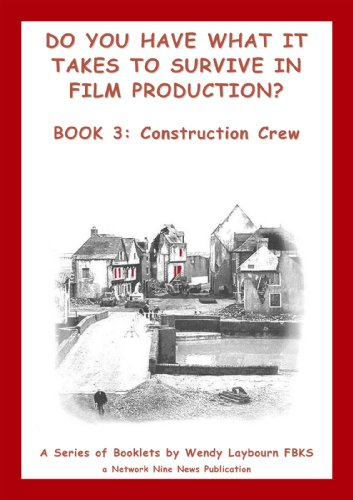 do-you-have-what-it-takes-to-survive-in-feature-film-production-the-construction-department-do-you-have-what-it-takes-to-survive-in-film-production-book-3