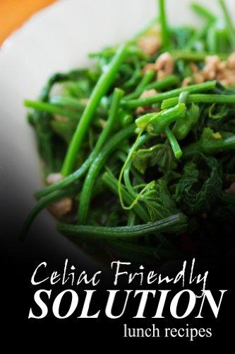 celiac-friendly-solution-lunch-recipes-ultimate-celiac-cookbook-series-for-celiac-disease-and-gluten-sensitivity