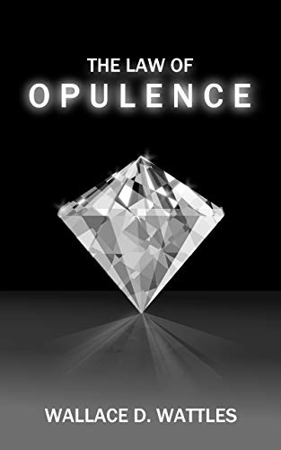 the-law-of-opulence-annotated
