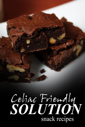 celiac-friendly-solution-snack-recipes-ultimate-celiac-cookbook-series-for-celiac-disease-and-gluten-sensitivity
