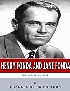 Henry Fonda and Jane Fonda: Like Father Like…