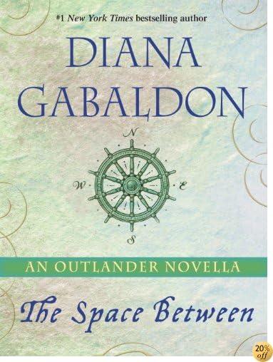 TThe Space Between: An Outlander Novella