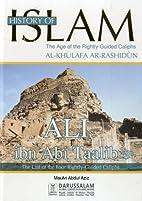 Ali Ibn Abi Ta'alib (History of Islam…