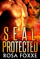 SEAL Protected by Rosa Foxxe