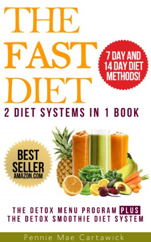 the-fast-diet-2-diet-systems-in-1-book-lose-up-to-8-pounds-in-14-days-with-this-2-week-detox-menu-program-plus-lose-up-to-10-pounds-in-7-days-using-detox-smoothies