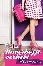 Unverhofft verliebt by Poppy J. Anderson