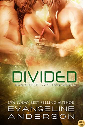 TDivided: Brides of the Kindred 10 (Alien Scifi Menage I/R Romance)