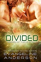 Divided by Evangeline Anderson