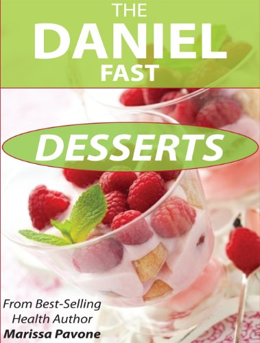 the-daniel-fast-desserts-over-20-sweet-treat-recipes-for-your-daniel-fast