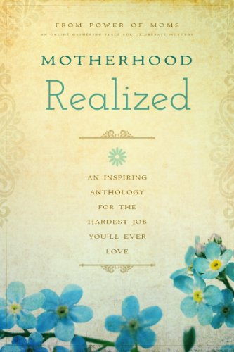 motherhood-realized-an-inspiring-anthology-for-the-hardest-job-youll-ever-love