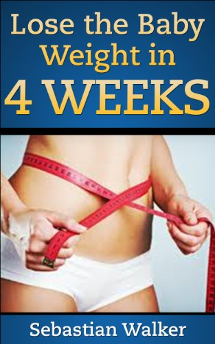 lose-the-baby-weight-in-4-weeks-and-keep-it-off-without-dieting