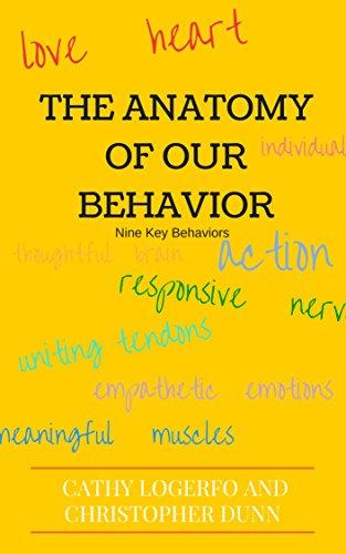 the-anatomy-of-our-behavior-nine-key-behaviors