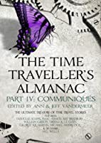 The Time Traveller's Almanac Part IV -…