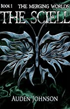 The Sciell: Book 1 (The Merging Worlds…