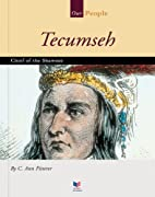 Tecumseh: Chief of the Shawnee (Our People)…