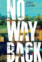 No Way Back by John Lucas