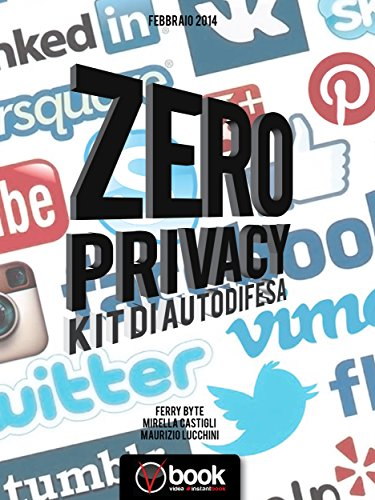 zero-privacy-kit-di-sopravvivenza-italian-edition