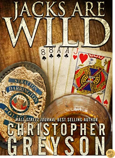 TJACKS ARE WILD (Detective Jack Stratton Mystery Thriller Series Book 3)