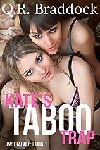 Kate's Taboo Trap (Fertile Taboo…