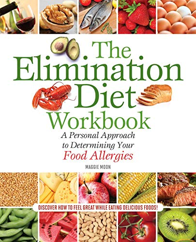 the-elimination-diet-workbook-a-personal-approach-to-determining-your-food-allergies