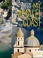 My Amalfi Coast by Amanda Tabberer