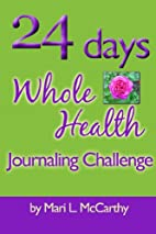 24 Days Whole Health Journaling Challenge by…