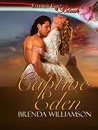 Captive Eden by Brenda Williamson