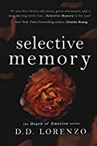 Selective/Memory: The Depth of Emotion…