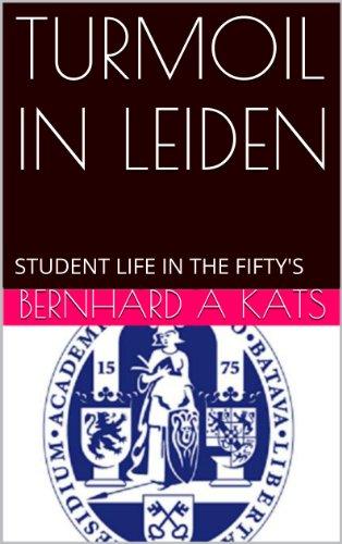 turmoil-in-leiden-student-life-in-the-fiftys