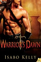 Warrior's Dawn (Fire and Tears) by Isabo…