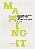 Making It, Second edition by Chris Lefteri