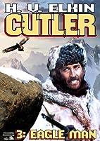 Eagle Man (A John Cutler Western Book 3) by…